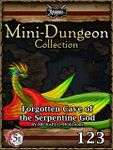 RPG Item: Mini-Dungeon Collection 123: Forgotten Cave of the Serpentine God