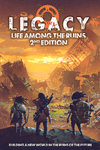 RPG Item: Legacy: Life Among the Ruins 2nd Edition