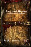 RPG Item: Awakened Skeleton