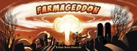 Board Game: Farmageddon