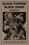 Issue: Black Powder, Black Magic (Volume 3)