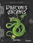 RPG Item: Monster Menagerie: Draconis Arcanus