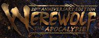 Series: Werewolf: The Apocalypse 20th Anniversary Edition