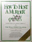 RPG Item: How to Host a Murder Episode 10: The Wall Street Scandal