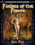RPG Item: Monster Menagerie #10: Faeries of the Fringe
