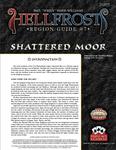 RPG Item: Hellfrost Region Guide #07: Shattered Moor