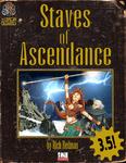 RPG Item: Staves of Ascendance (3.5)