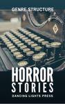 RPG Item: Genre Structure 1: Horror Stories