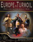 Board Game: Europe in Turmoil: Prelude to the Great War