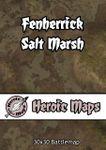 RPG Item: Heroic Maps: Fenherrick Salt Marsh