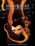 RPG Item: Monsters and Other Childish Things: The Completely Monstrous Edition