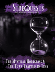 RPG Item: The Mystical Hourglass and The Town Trapped In Time