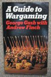 Board Game: A Guide to Wargaming