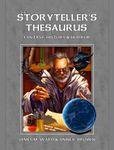 RPG Item: The Storyteller's Thesaurus: Fantasy, History, & Horror