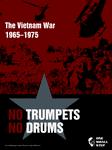 Board Game: No Trumpets No Drums: The Vietnam War 1965-1975