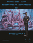 RPG Item: Races of Center Space 5: Psyan