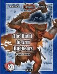 RPG Item: B12: The Right to Arm Bugbears (5E)