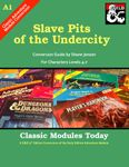 RPG Item: Classic Modules Today A1: Slave Pits of the Undercity