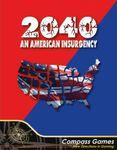 Board Game: 2040: An American Insurgency