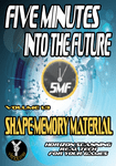 RPG Item: Five Minutes into the Future 1.3: Shape-Memory Material