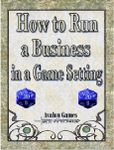 RPG Item: How to Run a Business in a Game Setting
