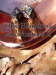 RPG Item: One Hundred Encounters II