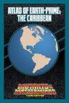 RPG Item: Atlas of Earth-Prime: The Caribbean