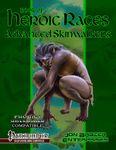 RPG Item: Book of Heroic Races: Advanced Skinwalkers