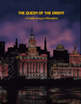 RPG Item: The Queen of the Orient (Ubiquity)