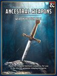 RPG Item: Ancestral Weapons