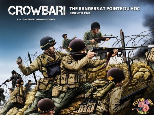 Board Game: Crowbar!: The Rangers at Pointe Du Hoc