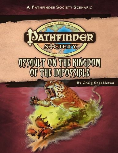 In the jungle, the mighty jungle    | Pathfinder Society