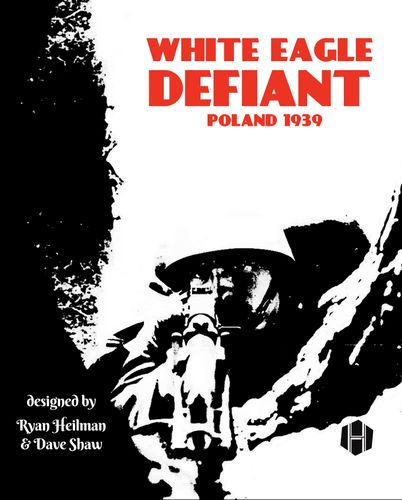 Board Game: White Eagle Defiant: Poland 1939