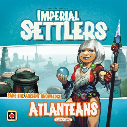 Board Game: Imperial Settlers: Atlanteans