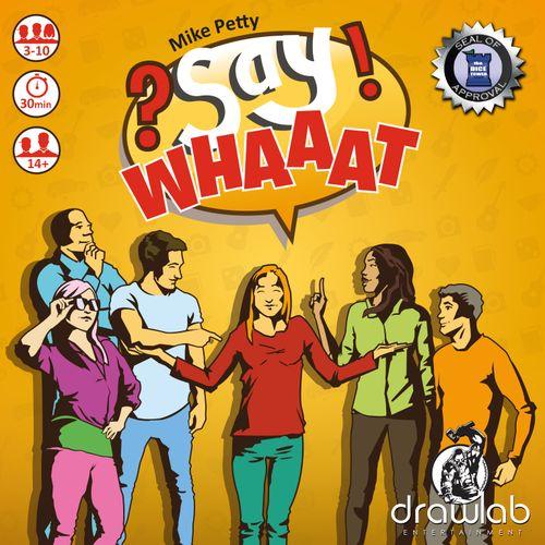 Board Game: Say Whaaat?!