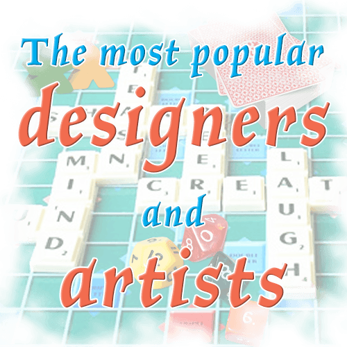 The Most Popular Designers And Artists Closed Boardgamegeek