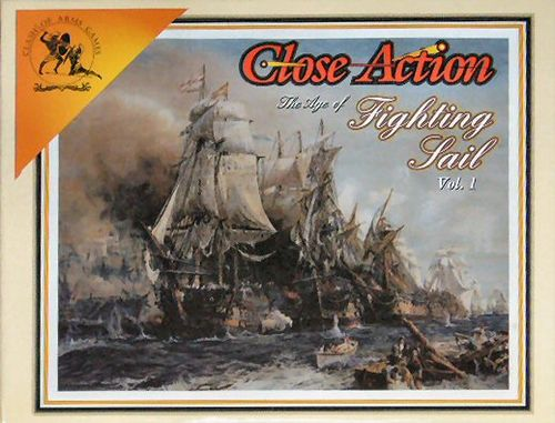 Board Game: Close Action: The Age of Fighting Sail Vol. 1