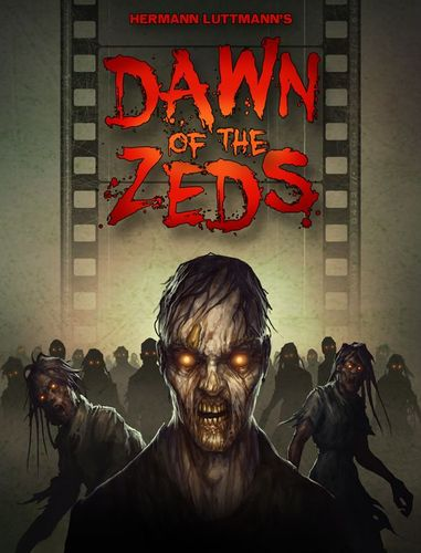 Board Game: Dawn of the Zeds (Third edition)