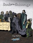 RPG Item: Book of the Entourage