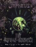 RPG Item: The Orphan-Grinders
