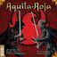 Board Game: Aguila Roja