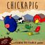 Board Game: Chickapig