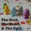 In guild The Good, The Board, and The Ugly
