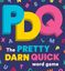 Board Game: PDQ: The Pretty Darn Quick Word Game