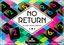 Board Game: No Return