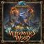 Board Game: Widower's Wood: An Iron Kingdoms Adventure Board Game