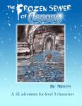 RPG Item: The Frozen Sewer of Abadar