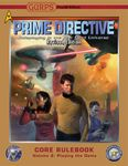 RPG Item: GURPS Prime Directive Revised Core Rulebook Volume 2: Playing the Game