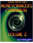 RPG Item: Moneychanger's Companion Volume 2