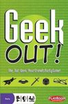 Board Game: Geek Out!